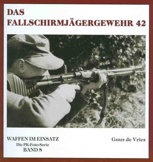 FG 42 5 Waffen im Einsatz Band 8