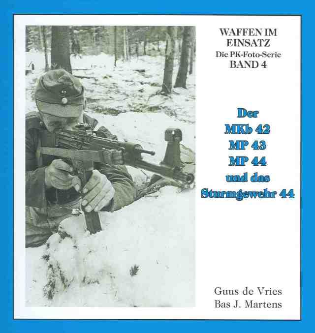 StG 44 5 Waffen im Einsatz BAnd 4